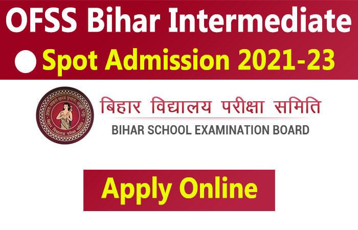 OFSS Bihar Inter Admission